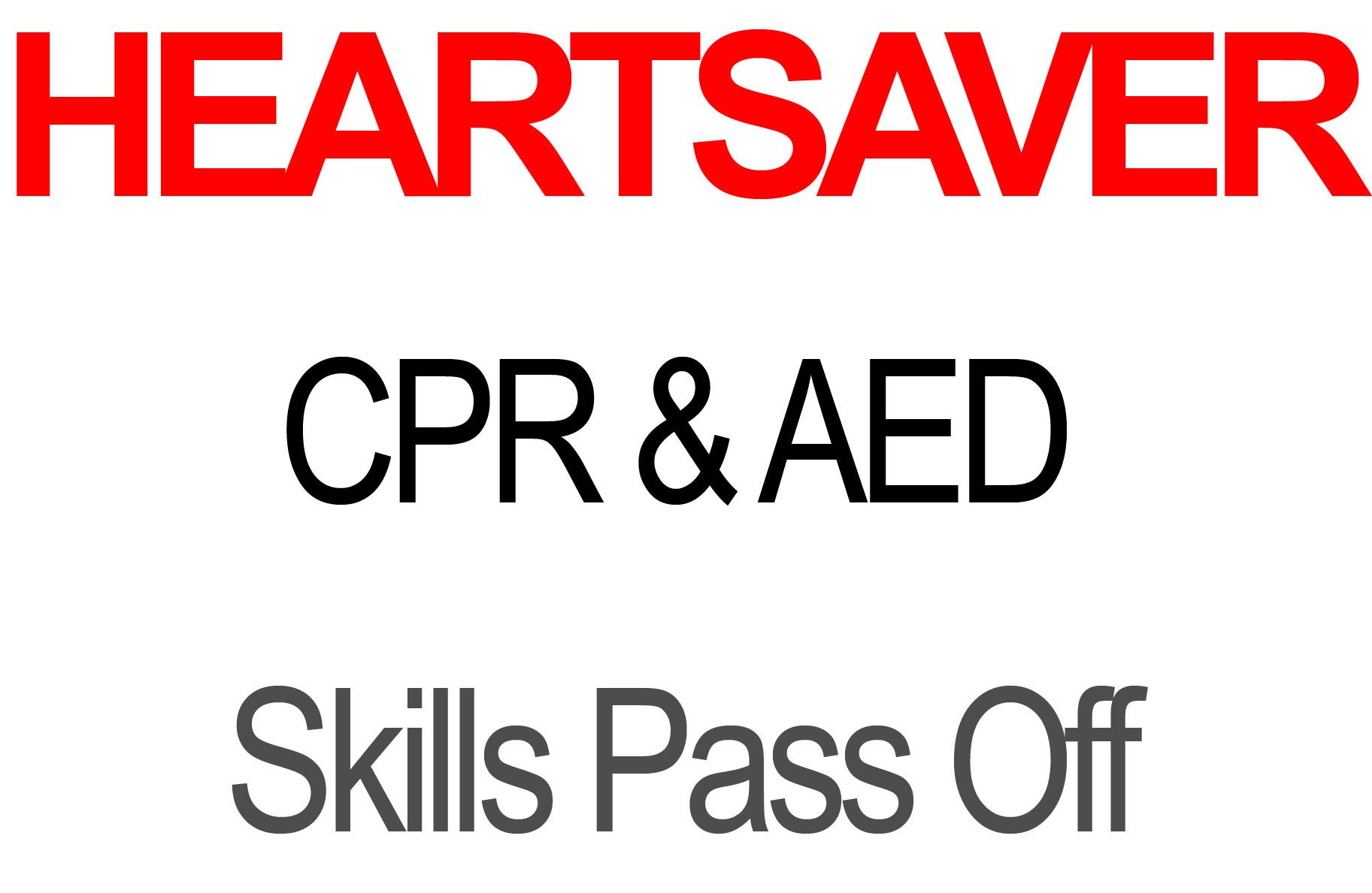 Heartsaver Cpr And Aed Skills Pass Off With Certification Card